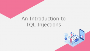 An Introduction to TQL Injections